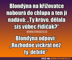 Blondýna na křižovatce nabourá do... Scorpio Zodiac Facts, Pranks, Funny Jokes, Haha, Comedy, Funny Pictures, Funny Things, Funny Stuff, Memes