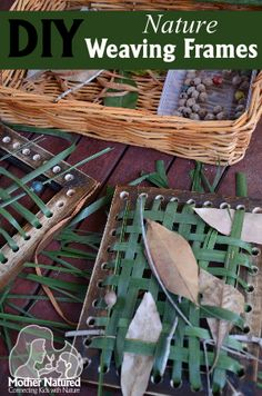 DIY Nature Weaving Frames. Gloucestershire Resource Centre http://www.grcltd.org/scrapstore/