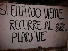 """Recuerda el plan """"Ve"""""""