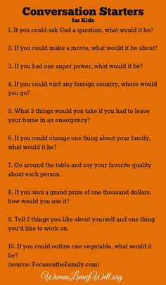 Here are some conversation starters you can use at the dinner table this week.