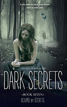 Bound by Secrets (Dark Secrets Book 7) by Angela M Hudson https://www.amazon.com/dp/B019CI5V4U/ref=cm_sw_r_pi_dp_x_NCffAbAV7V8C4