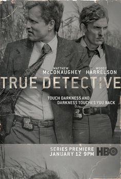 Matthew McConaughey and Woody Harrelson star in True Detective