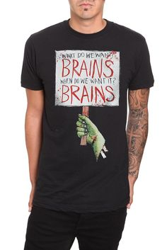 What do we want? BRAINS / When do we want it? BRAINS | Hottopic