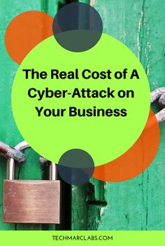 The Real Cost of a Cyber-Attack on Your Business — Lisa Masiello Cyber Threat, Cyber Attack, Sales And Marketing, Vulnerability, Insight, Tech, Education, Business, Store