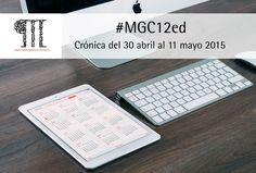 Crónica del 30 abril al 11 mayo 2015. La #GestiónCultural desde las aulas del #MGC12ed
