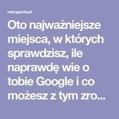 Google Co, Good To Know, Life Hacks, Internet, Facts, Marketing, Magick, Technology, Nature