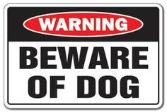 Safety Tips Pinnacle Security New Signdog Signsnovelty Signspet Dogspetsbeware Of
