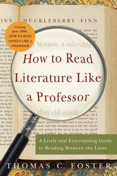 'How to Read Literature Like a Professor' de Thomas C.Foster #livros #recursosdoescritor