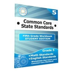 Fifth Grade Common Core Workbook - Student Edition. This product includes a class set of 25 Paperback Fifth Grade Common Core Workbooks with worksheets for all English and Math Common Core Standards.
