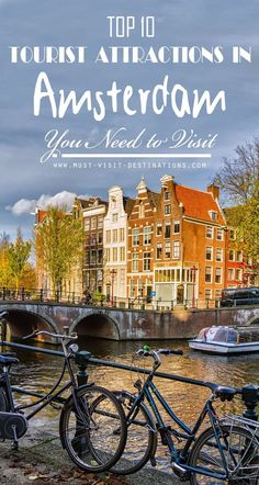 TOP 10 Tourist Attractions in Amsterdam You Need to Visit #travel #Amsterdam