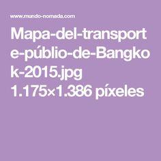 Mapa-del-transporte-públio-de-Bangkok-2015.jpg 1.175×1.386 píxeles