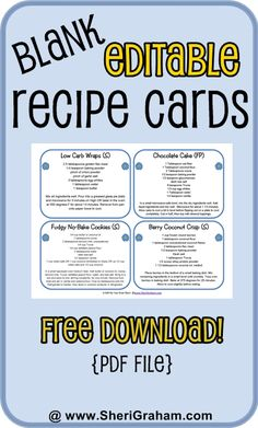Blank Editable Recipe Cards {free download} - Sheri Graham  These are great for laminating and putting on a ring.  Put near the blender or somewhere you cook often.