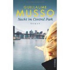 lenisvea's Bücherblog: Nacht im Central Park von Guillaume Musso