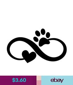 Custom Vinyl Car Decal Infinity Pet Love Paw Print Heart & GardenMadeira is the earliest place to Dog Tattoos, Cat Tattoo, Body Art Tattoos, Tatoos, Custom Vinyl, Custom Cars, Decoration Stickers, Dog Paws, Vinyl Art