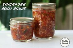 Singapore Chili Sauce - Healthy Canning