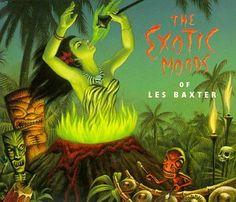 Les Baxter ~ Exotic Moods