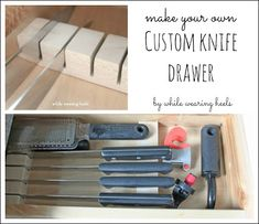 Great how-to on making your own knife drawer. So easy!! No need to buy one from the store and *hope* it fits