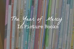 The Year of Mercy in Picture Books Divine Mercy Image, Divine Mercy Sunday, Divine Mercy Chaplet, Corporal Works Of Mercy, Year Of Mercy, Pope Francis, Picture Books, Little Books, Gods Love