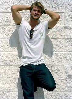 Chris Hemsworth. Blue jeans, white shirt, walked into the room, you know you made my eyes burn...