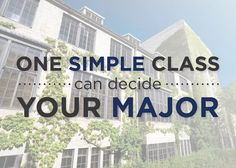 one simple class can decide your major