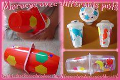 Maracas fabriquées avec divers pots... on peut les recouvrir de papier pour pouvoir les peindre ensuite