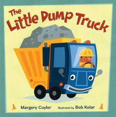 The Little Dump Truck, by Margery Cuyler. Illustrated by Bob Kolar.   Meet Hard Hat Pete and his little dump truck as they haul stones and rocks, carry debris, and unload at the landfill. It's hard work, but the little dump truck is ready for action.
