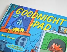 Goodnight iPad - When there's a flatscreen HDTV, Nooks, Kindles, iPads, iPods, laptops, and more to bleep and bloop and entertain us, sometimes it's hard to say goodnight and leave our gadgets to charge. Goodnight iPad is a parody of the classic Goodnight Moon helps young and old alike say goodnight to gadgets and get some well-needed shut-eye. #ipad
