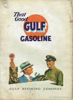Gulf Refining Company Ad c.1929 Vintage Signs, Vintage Ads, Oil Company Logos, Oil Companies, Vintage Airline, Old Gas Stations, Old Logo, Old Advertisements, Oil Rig