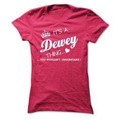Its A DEWEY Thing