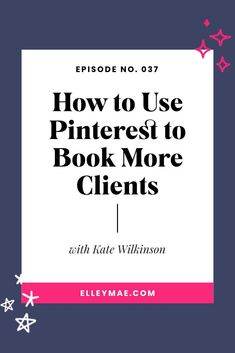 How to use Pinterest as an effective business marketing tool to book more clients consistently! #GetClients #PinterestMarketing
