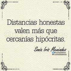 NOCHE DE LAS LETRAS - Distancias honestas valen más que cercanías hipócritas. *Sonia Iris Menéndez*