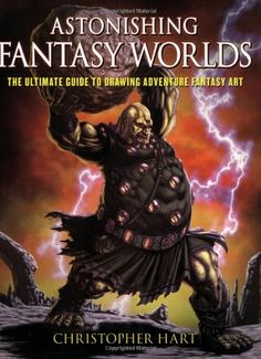 Astonishing Fantasy Worlds: The Ultimate Guide to Drawing Adventure Fantasy Art by Christopher Hart http://www.amazon.com/dp/082301472X/ref=cm_sw_r_pi_dp_XKN1tb0HSVK8BMP5