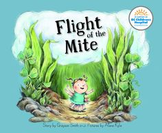 FLIGHT OF THE MITE by Grayson Smith #BookBlast and #Giveaway | illustrated by Alana Kyle | hosted by Mother Daughter Book Promotion Services / @rcormier0 | #FlightOfTheMite | http://www.cherrymischievous.com/2014/07/flight-of-mite-bookblast-giveaway.html