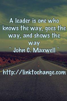 Servant Leadership - John C. Maxwell | Servant Leadership Quotes ...