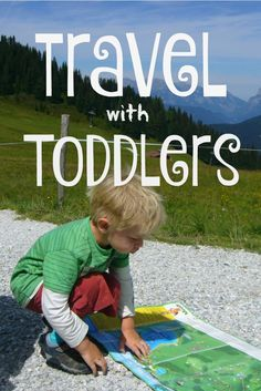 Why travel with toddlers? Because it's rewarding, fun, easy and cheap. Find out how to make travel with toddlers work for your family.