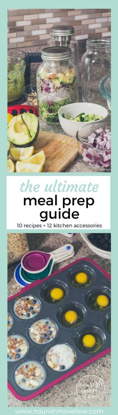 The Ultimate Meal Prep Guide {meal prep breakfast, lunch, and snack for the work week} | www.nourishmovelove.com