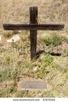 Image Detail for - Famous Wooden Cross Grave Site Of John H. Tunstall, Victom Of The ...