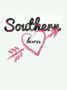 Southern born ~ღ~