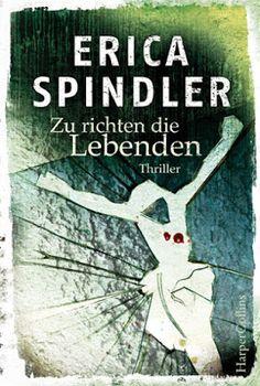 """Centi bastelt: """"Zu richten die Lebenden"""" von Erica Spindler"""