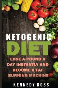 Ketogenic Diet: Lose A Pound A Day Instantly And Become A Fat Burning Machine >>> You can get additional details at the image link. (This is an affiliate link) #KetogenicDietForBeginners