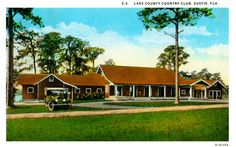 A view of Lake County Country Club: The clubhouse was located on Country Club Road; the 18-hole golf course, all 6,528 yards of it, stretched from east of East Crooked Lake to west of Lake Joanna