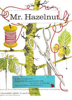 The Art of Children's Picture Books: Vintage Children's Book, Mr. Hazelnut