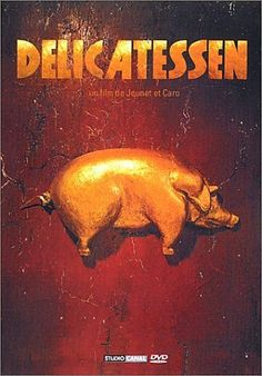 Delicatessen (1991): Post-apocalyptic surrealist black comedy about the landlord of an apartment building who occasionally prepares a delicacy for his odd tenants.