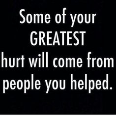 Especially family who then turn around and spit in your face. Great Quotes, Quotes To Live By, Inspirational Quotes, Motivational, Sassy Quotes, Awesome Quotes, Change Quotes, Family Betrayal Quotes, Bad Family Quotes