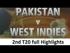 Pakistan vs West Indies 2nd T20 2016 Full Highlights - Cricket Tower