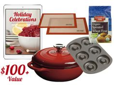 """Holiday giveaway: """"Holiday Celebrations: Timeless Traditional Real Food Recipes"""" eCookbook By Kristin Marr, Red Cast Iron Enamel Dutch Oven (3 Qt.), Silicone Non-Sticking Baking Mats (2 pack), Organic Sprouted Flour (6 pack), Doughnut Pan."""