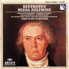 Beethoven, Missa Solemnis, John Eliot Gardiner, The Monteverdi Choir, The English Baroque Soloists, Archiv Produktion