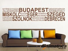 26. Városnevek falmatrica Home Decor, Decoration Home, Room Decor, Home Interior Design, Home Decoration, Interior Design