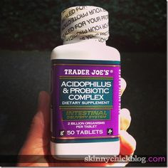 Acidophilus probiotics tablets from Trader Joe's. Great overall but important when taking antibiotics. When latter space it two hours apart. Acidophilus is also found in (some) yogurt.