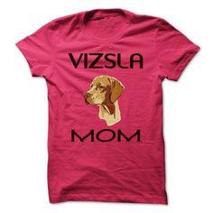 Vizsla Mom - #house warming gift #shirt diy. CHECK PRICE => https://www.sunfrog.com/Pets/Vizsla-Mom.html?id=60505